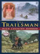 Trailsman #256, The: High Country Horror