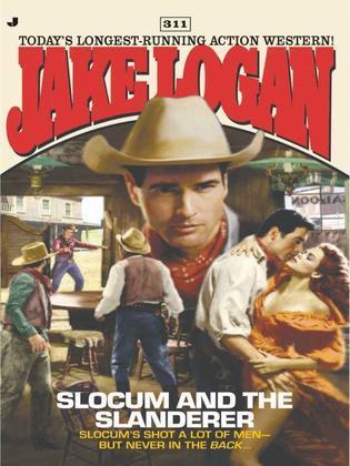 Slocum 311: Slocum and the Slanderer