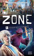 La Zone 1 - Les aventures d'Edwin Robi