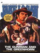 Slocum Giant 2003: The Gunman and the Greenhorn
