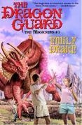 The Dragon Guard: The Magickers #3