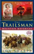 The Trailsman #290: Mountain Mavericks