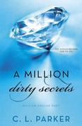 A Million Dirty Secrets: Million Dollar Duet