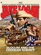 Slocum 309: Slocum and the Crooked Sheriff
