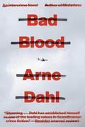 Bad Blood: A Crime Novel