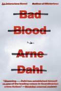Bad Blood: A Crime Novel