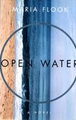 OPEN WATER: A Novel