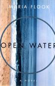 OPEN WATER: A Novel