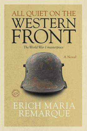 All Quiet on the Western Front: A Novel