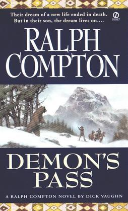 Ralph Compton Demon's Pass: A Novel by Dick Vaughn