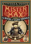 Mister Max: The Book of Lost Things: Mister Max 1