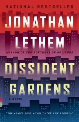 Dissident Gardens: A Novel
