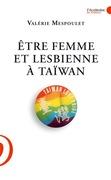 Etre femme et lesbienne à Taïwan