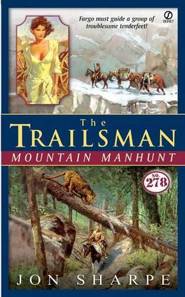 Trailsman #278, The: Mountain Manhunt: Mountain Manhunt