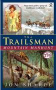 Trailsman #278, The: Mountain Manhunt