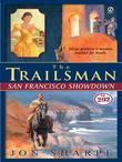 The Trailsman #292: San Francisco Showdown