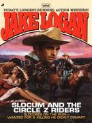 Slocum 293: Slocum and the Circle Z Riders