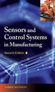 Sensors and Control Systems in Manufacturing, Second Edition