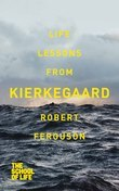 Life Lessons from Kierkegaard