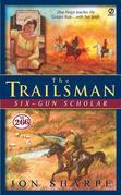Trailsman #266, The: Six-Gun Scholar