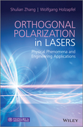 Orthogonal Polarization in Lasers: Physical Phenomena and Engineering Applications
