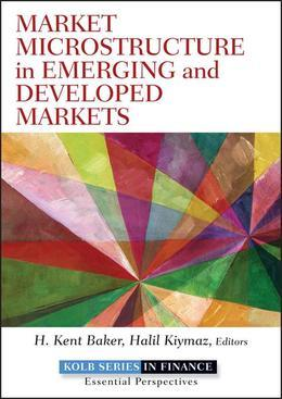 Market Microstructure in Emerging and Developed Markets