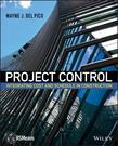 Project Control: Integrating Cost and Schedule in Construction