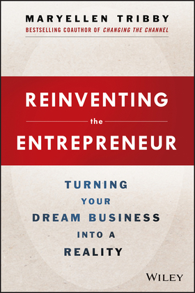 Reinventing the Entrepreneur: Turning Your Dream Business into a Reality