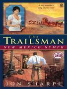 The Trailsman #268: New Mexico Nymph