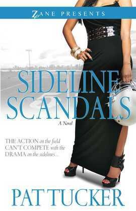 Sideline Scandals: A Novel