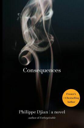 Consequences: A Novel