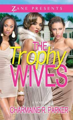 The Trophy Wives: A Novel