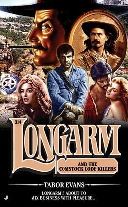 Longarm 314: Longarm and the Comstock Lode Killers