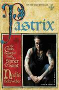 Pastrix: The Cranky, Beautiful Faith of a Sinner & Saint
