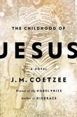 The Childhood of Jesus: A Novel