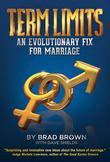 Term Limits: An Evolutionary Fix for Marriage