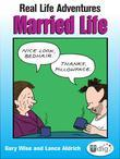 Real Life Adventures: Married Life
