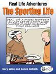 Real Life Adventures: The Sporting Life