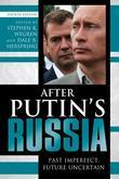 After Putin's Russia: Past Imperfect, Future Uncertain