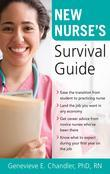 New Nurse's Survival Guide