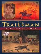 Trailsman #255, The: Montana Madmen