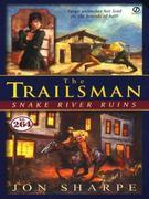 Trailsman #264: Snake River Ruins: Snake River Ruins