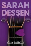 Sarah Dessen - This Lullaby