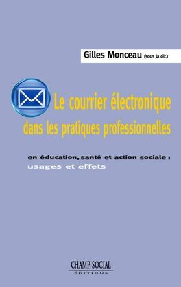 Le courrier électronique dans les pratiques professionnelles