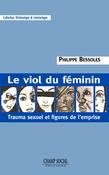 Le viol du féminin