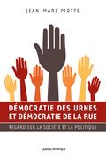 Démocratie des urnes et démocratie de la rue
