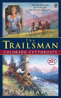Trailsman #257, The: Colorado Cutthroats