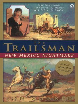 Trailsman (Giant),The: New Mexico Nightmare