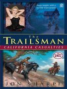 Trailsman #267: California Casualties: California Casualties