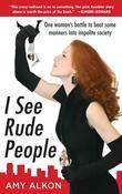 I See Rude People Eb